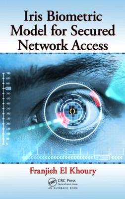 Iris Biometric Model for Secured Network Access (BOK)