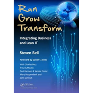Run Grow Transform: Integrating Business and Lean IT (BOK)