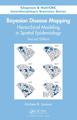 Bayesian Disease Mapping: Hierarchical Modeling in Spatial Epidemiology (BOK)