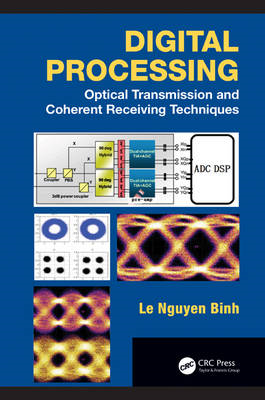 Digital Processing: Optical Transmission and Coherent Receiving Techniques (BOK)