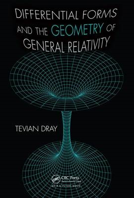 Differential Forms and the Geometry of General Relativity (BOK)