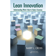 Lean Innovation: Understanding What's Next in Today's Economy (BOK)
