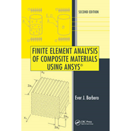 Finite Element Analysis of Composite Materials Using ANSYS ( (BOK)