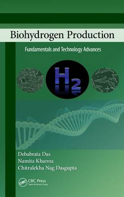 Biohydrogen Production: Fundamentals and Technology Advances (BOK)