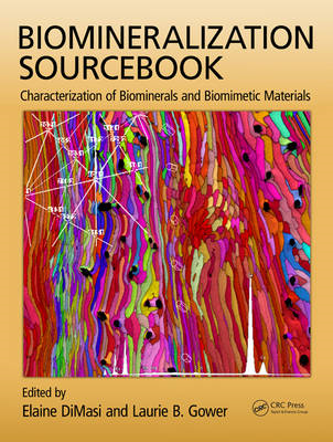 Biomineralization Sourcebook: Characterization of Biominerals and Biomimetic Materials (BOK)