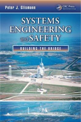 Systems Engineering and Safety: Building the Bridge (BOK)