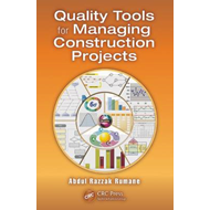 Quality Tools for Managing Construction Projects (BOK)