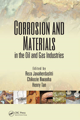 Corrosion and Materials in the Oil and Gas Industries (BOK)