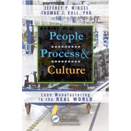 People, Process, and Culture: Lean Manufacturing in the Real World (BOK)