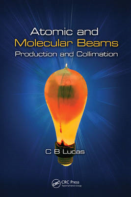 Atomic and Molecular Beams: Production and Collimation (BOK)