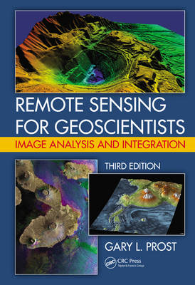 Remote Sensing for Geoscientists: Image Analysis and Integration (BOK)