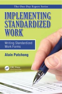 Implementing Standardized Work: Writing Standardized Work Forms (BOK)