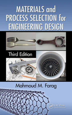 Materials and Process Selection for Engineering Design (BOK)