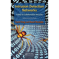 The Intrusion Detection Networks: A Key to Collaborative Security (BOK)