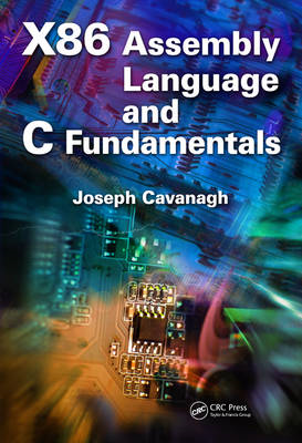 X86 Assembly Language and C Fundamentals (BOK)
