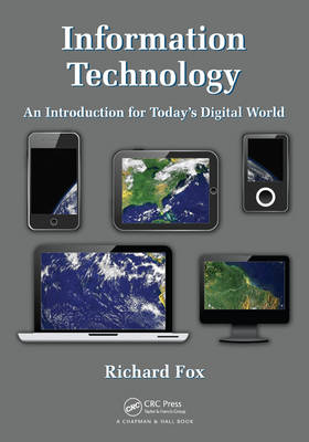 Information Technology: An Introduction for Today's Digital World (BOK)