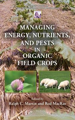 Managing Energy, Nutrients, and Pests in Organic Field Crops (BOK)
