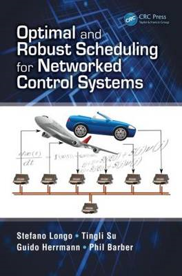 Optimal and Robust Scheduling for Networked Control Systems (BOK)