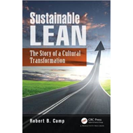 Sustainable Lean: The Story of a Cultural Transformation (BOK)