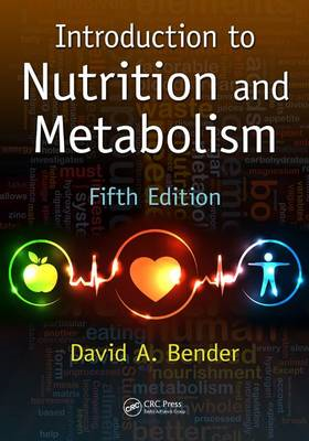 Introduction to Nutrition and Metabolism, Fifth Edition (BOK)