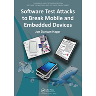 Software Test Attacks to Break Mobile and Embedded Devices (BOK)