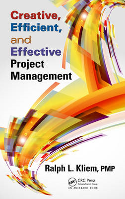 Creative, Efficient, and Effective Project Management (BOK)