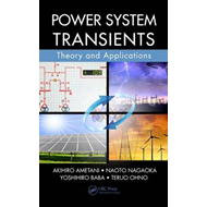 Power System Transients: Theory and Applications (BOK)