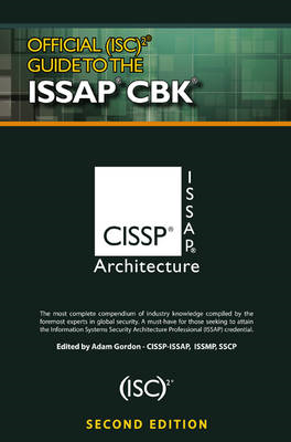 Official (ISC)2 (R) Guide to the ISSAP (R) CBK, Second Editi (BOK)
