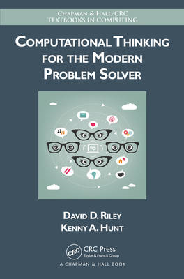 Computational Thinking for the Modern Problem Solver (BOK)