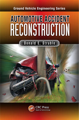 Automotive Accident Reconstruction: Practices and Principles (BOK)