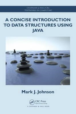 A Concise Introduction to Data Structures Using Java (BOK)