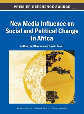 New Media Influence on Social and Political Change in Africa (BOK)