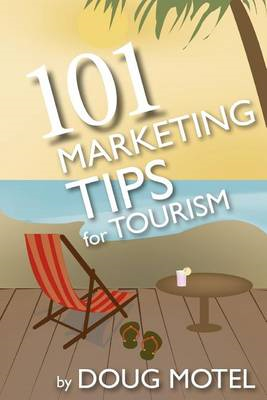 101 Marketing Tips for Tourism (BOK)