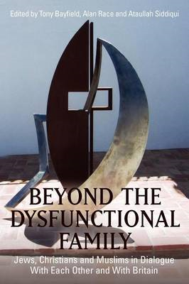 Beyond the Dysfunctional Family (BOK)