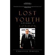 Lost Youth Volume 2: London (BOK)