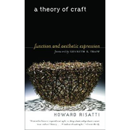 A Theory of Craft: Function and Aesthetic Expression (BOK)