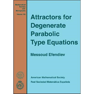 Attractors for Degenerate Parabolic Type Equations (BOK)