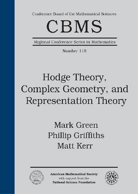 Hodge Theory, Complex Geometry, and Representation Theory (BOK)