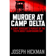 Murder at Camp Delta (BOK)