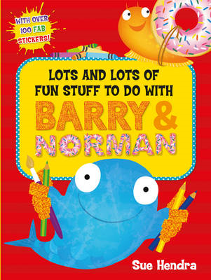 Lots and Lots of Fun Stuff to Do with Barry and Norman (BOK)