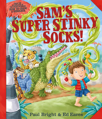 Sam's Super Stinky Socks! (BOK)