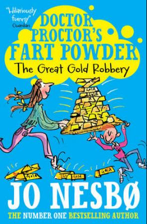Doctor Proctor's Fart Powder: The Great Gold Robbery (BOK)
