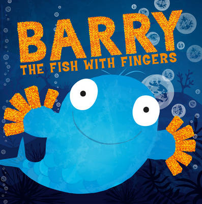 Barry the Fish with Fingers (BOK)