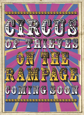 Circus of Thieves on the Rampage (BOK)