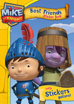 Mike the Knight: Best Friends Sticker Activity Book (BOK)