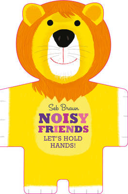Let's Hold Hands: Noisy Animals (BOK)