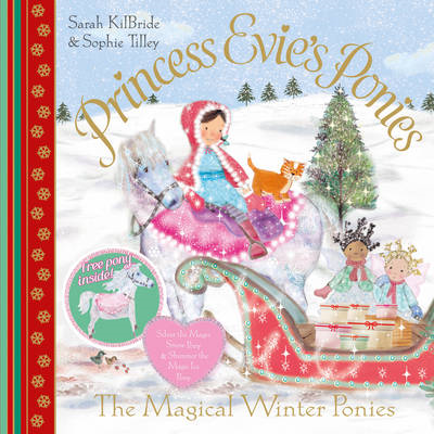 Princess Evie's Ponies: The Magical Winter Ponies (BOK)