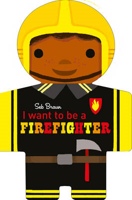 I Want to be a Firefighter (BOK)