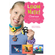 Loom Magic! Charms (BOK)