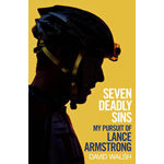 Seven Deadly Sins: My Pursuit of Lance Armstrong (BOK)